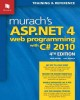 Murach's ASP.NET 4 Web Programming With C# 2010 (Paperback Book) at Sears.com
