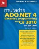 Murach's ADO.NET 4 Database Programming With C# 2010: Training & Reference (Paperback Book) at Sears.com