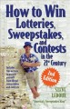 How to Win Lotteries, Sweepstakes, and Contests in the 21st Century (Paperback Book) at Sears.com