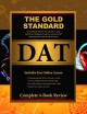 Gold Standard DAT: Comprehensive Review of All Sections in Color Practice and Strategies in Science, Verbal and Pat Clear Approach to Get in to Dental School (Paperback Book) at Sears.com