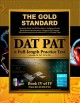 The Gold Standard Introduction to the DAT, Perceptual Ability Test (PAT) Practice and Full-length Exam (Dental Admission Test): Book IV of IV (Paperback Book) at Sears.com
