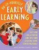 Do-it-yourself Early Learning: Easy And Fun Activities And Toys from Everyday Home Center Materials (Paperback Book) at Sears.com