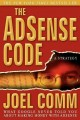 The Adsense Code: What Google Never Told You About Making Money With Adsense (Paperback Book) at Sears.com