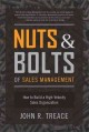 Nuts & Bolts of Sales Management: How to Build a High-Velocity Sales Organization (Hardcover Book) at Sears.com