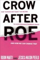 "Crow After Roe: How ""Separate but Equal"" Has Become the New Standard in Women's Health and How We Can Change That (Paperback Book) at Sears.com"