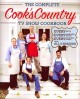 The Complete Cook's Country TV Show Cookbook: Every Recipe, Every Ingredient Testing, Every Equipment Rating from All 5 Seasons (Paperback Book) at Sears.com