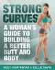 Strong Curves: A Woman's Guide to Building a Better Butt and Body (Paperback Book) at Sears.com