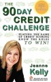 The 90-Day Credit Challenge: Playing the Game of Credit Scoring- Know the Rules to Win! (Paperback Book) at Sears.com