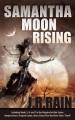 "Samantha Moon Rising: Vampire Dawn / Vampire Games / Moon Island: Plus the Short Story ""Teeth"" (Paperback Book) at Sears.com"