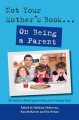 Not Your Mother's Book . . . on Being a Parent (Paperback Book) at Sears.com