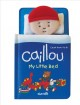 Caillou: My Little Bed (Board Book) at Sears.com