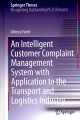 An Intelligent Customer Complaint Management System With Application to the Transport and Logistics Industry (Hardcover Book) at Sears.com