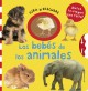 Los bebes de los animales / Animal Babies (Board Book) at Sears.com