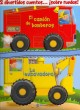 El camion de bomberos & La excavadora / Speedy Fire Engine & Big Yellow Digger (Board Book) at Sears.com