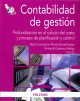 Contabilidad de gesti�n / Management Accounting: Profundizaci�n en el c�lculo del coste y proceso de planificaci�n y control / Deepening in Costing Calculation and Planning and Control Process (Paperback Book) at Sears.com