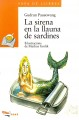 La sirena en la llauna de sardines / The siren in the can of sardines (Paperback Book) at Sears.com