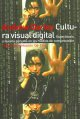Cultura Visual Digital / Visual Digital Culture: Espectaculo Y Nuevos Generos En Los Medios De Comunicacion / Surface play and spectacle in new media genres (Paperback Book) at Sears.com