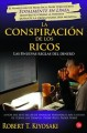 La conspiracion de los ricos / Rich Dad's Conspiracy of the Rich: Las 8 nuevas reglas del dinero / The 8 New Rules of Money (Paperback Book) at Sears.com
