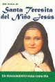 Santa Teresita del ni�o Jes�s / St. Therese of the Child Jesus: 366 Textos / 366 Texts (Paperback Book) at Sears.com