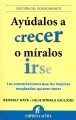 Ayudalos a crecer o miralos irse / Help Them Grow or Watch Them Go (Paperback Book) at Sears.com