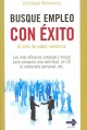 Busque empleo con exito / Find Employment Successfully: El arte de saber venderse / The Art of Selling Yourself (Paperback Book) at Sears.com