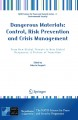 Dangerous Materials: Control, Risk Prevention and Crisis Management: From New Global Threats to New Global Responses; A Picture of Transition (Paperback Book) at Sears.com