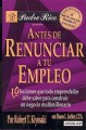 Antes De Renunciar a Tu Empleo/ Rich Dad's Before You Quit Your Job (Paperback Book) at Sears.com