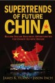 Supertrends Of Future China: Billion Dollar Business Opportunities for China's Olympic Decade (Hardcover Book) at Sears.com