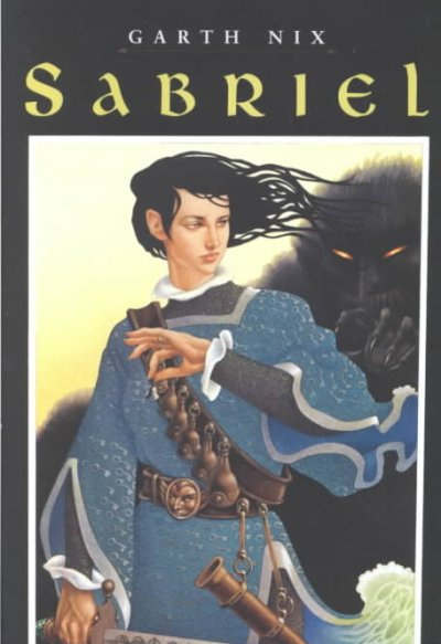 Sabriel (First in Abhorsen series)