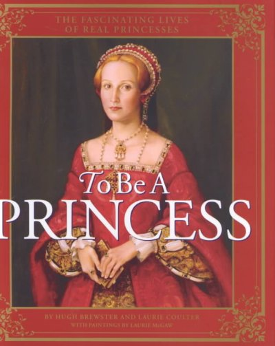 cover image of To Be A Princess