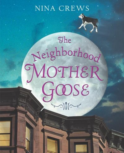 Cover of the Neighborhood Mother Goose