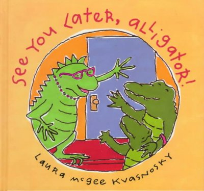 cover of See You Later, Alligator