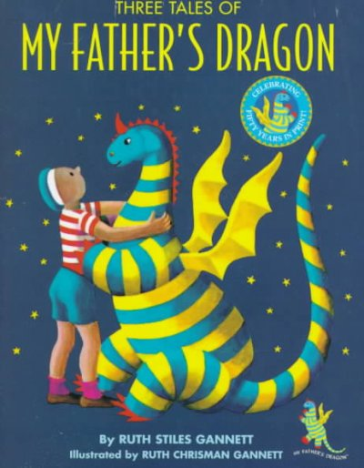 cover of My Father's Dragon - all 3 stories in one!