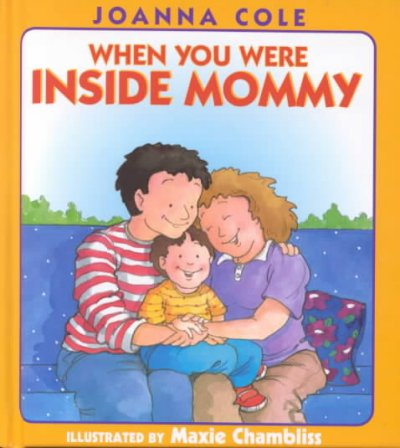 cover image of When You Were Inside Mommy