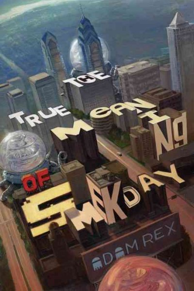 True Meaning of Smekday