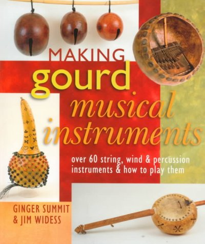 Making Gourd Musical Instruments