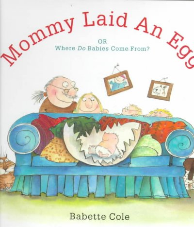 cover of Mommy Laid an Egg
