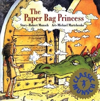 Cover image of The Paper Bag Princess by Munsch