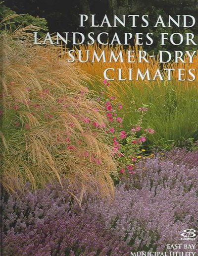 Plants and Landscapes for Summer-Dry Climates