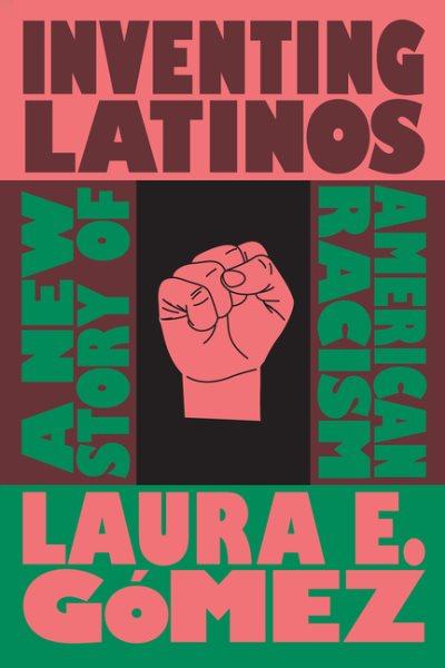 Inventiing Latinos