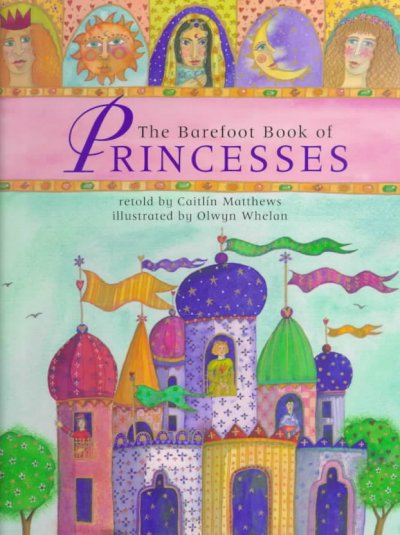 Cover image of Barefoot Book of Princesses