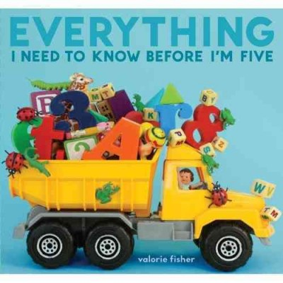 Everything I Need to Know Before I'm Five book cover