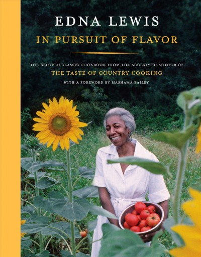 Edna Lewis in Pursuit of Flavor