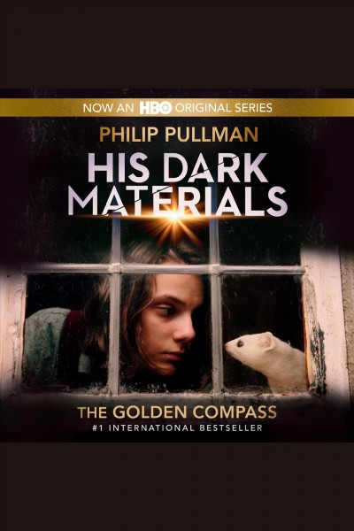 Golden Compass (first book in His Dark Materials)