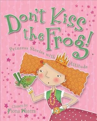 Cover image of Don't Kiss the Frog