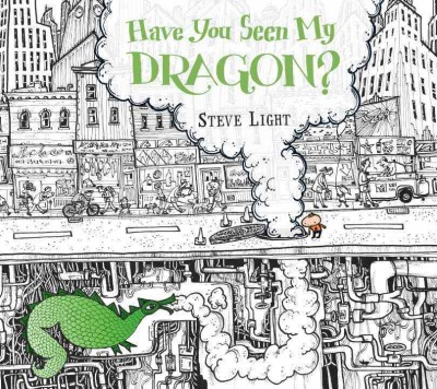 cover; Have You seen My Dragon?