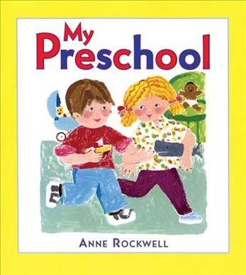 cover of My Preschool by Rockwell