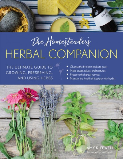 The Homesteaders Herbal Companion