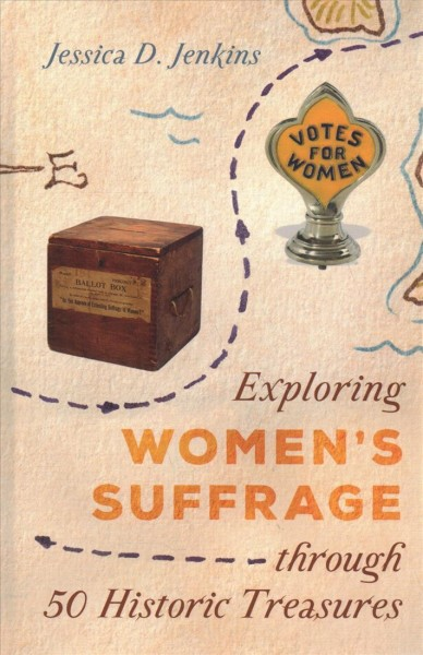 Exploring Women's Suffrage