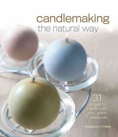 Candle Making the Natural Way